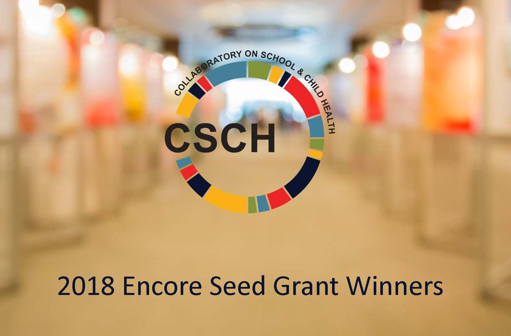 CSCH Logo and Text: 2018 Encore Seed Grant Winners