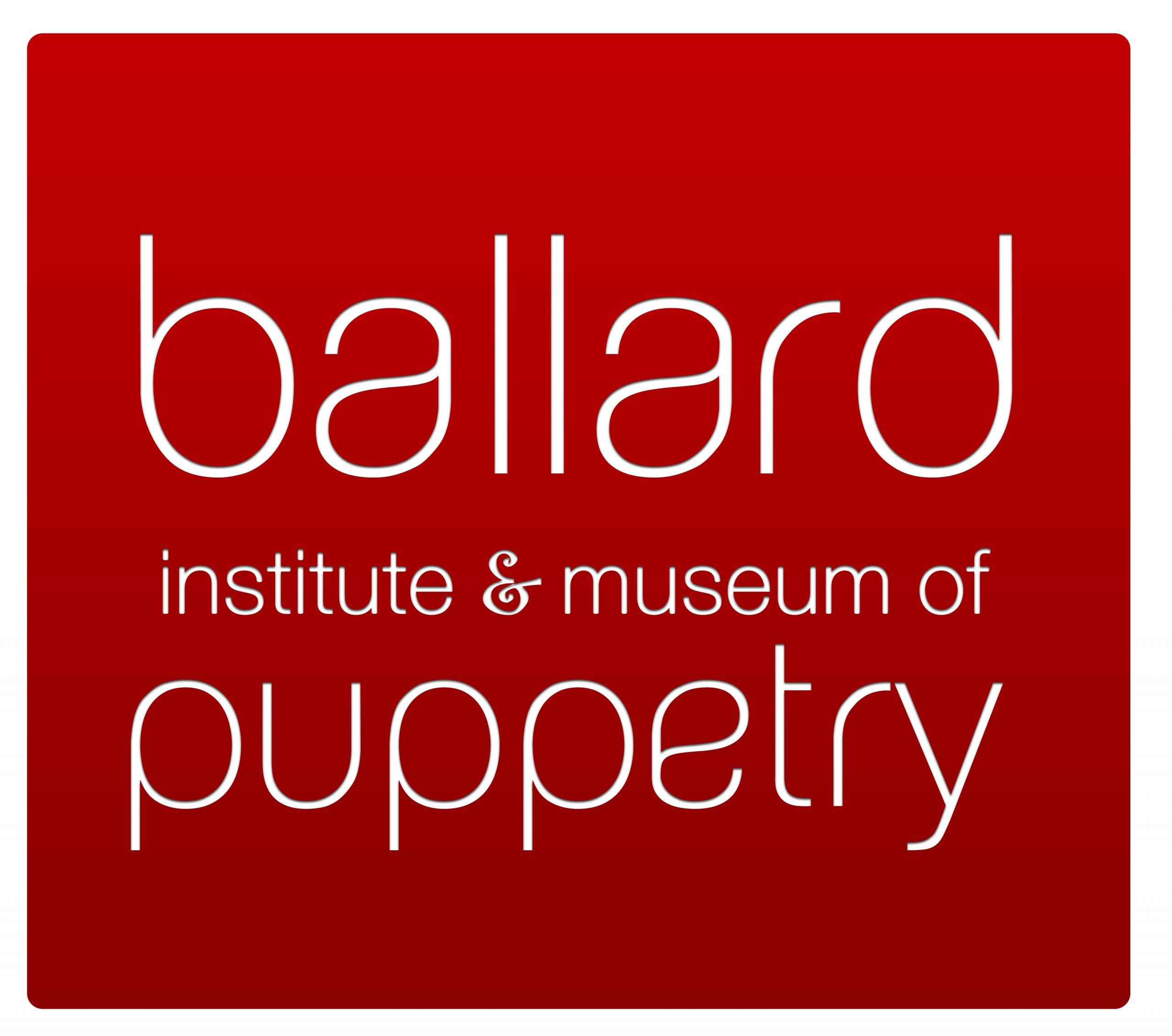 Ballard Institute & Museum of Puppetry (white letters on red background)